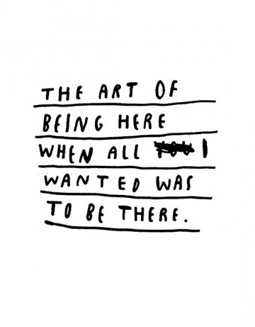 The art of being there