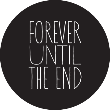 Forever Until the End