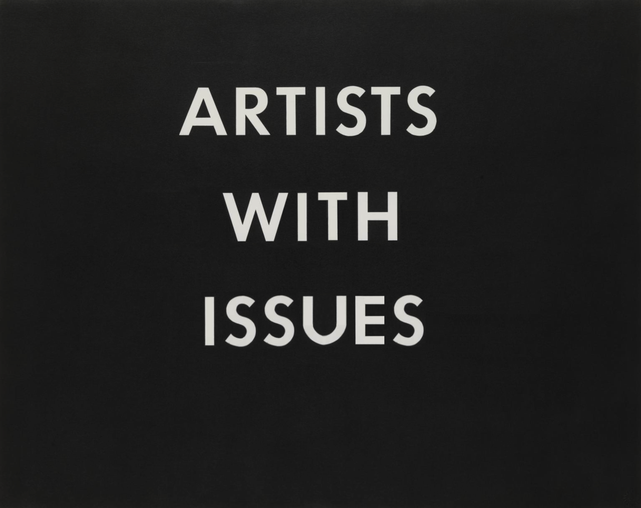 ARTISTS WITH ISSUES